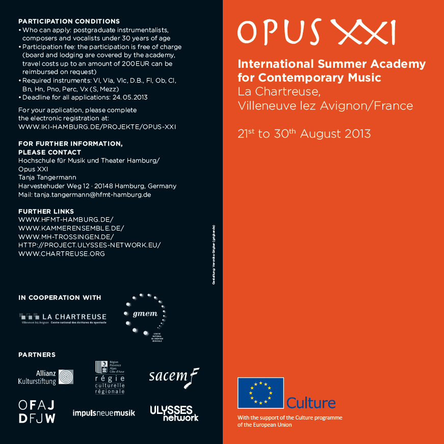 Return to Opus XXI 2013, Summer academy for composers and performing art pr